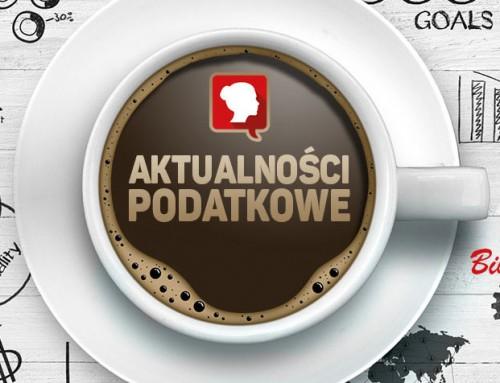 Aktualności Podatkowe Przegląd 18-24.03 2017 r.